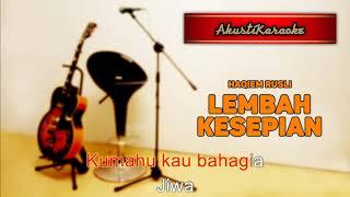 Haqiem Rusli - Lembah Kesepian  Karaoke Versi Akustik