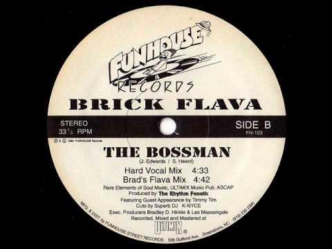 brick flava - the bossman (rare Greensboro, NC 1993)