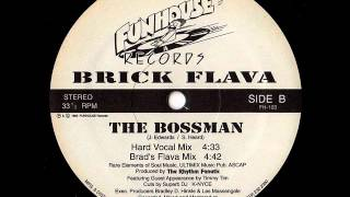 brick flava - the bossman (rare Greensboro, NC 1993)