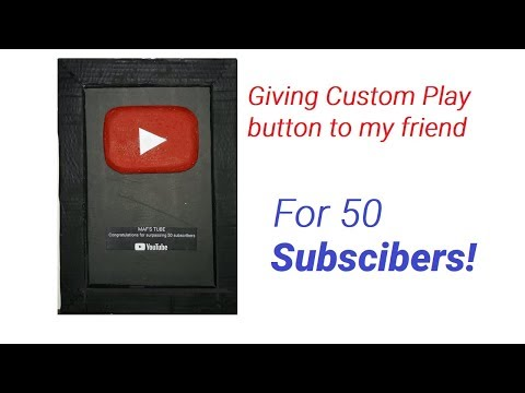 Giving 50 Subscribers Play Button to my friend!