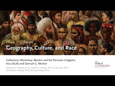 Public Classroom 4: Geography, Culture, and Race - Lecture