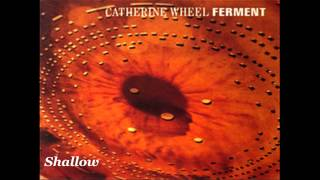 Catherine Wheel - Ferment (Full Album)
