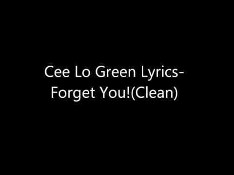 Forget You-Cee Lo Green Lyrics (clean version)