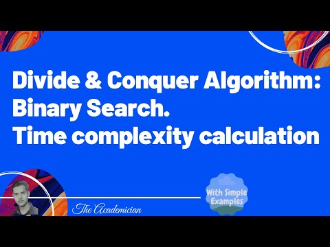 Divide and conquer algorithm Binary search time complexity calculation