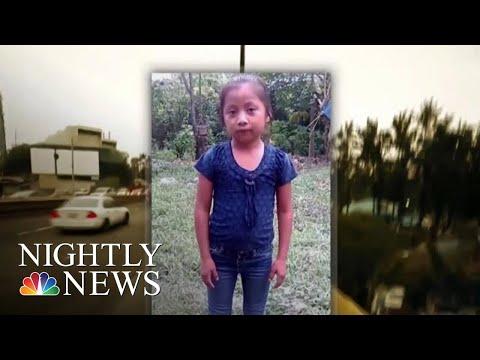7-Year-Old Guatemalan Girl Dies In Border Patrol Custody   NBC Nightly News