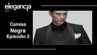 Colores de Camisa: Camisa Negra en los Negocios. Episodio 2 - Bere Casillas (Elegancia 2.0)