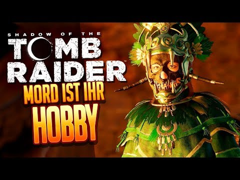 SHADOW OF THE TOMB RAIDER 🔥 033: Ein MORD im Ort