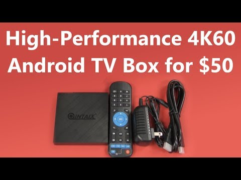 Screaming Fast Android TV Box with H.265, 4K60, HDR ... for $50!