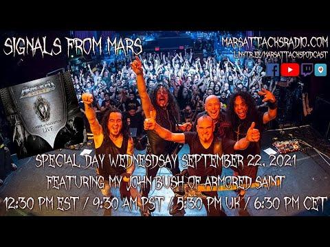 John Bush Of Armored Saint | Signals From Mars September 22nd, 2021