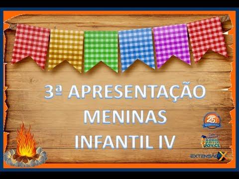 Festa Junina 2018 - Apresentação Meninas Infantil IV