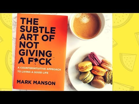 """Book Review on """" The Subtle Art Of Not Giving A Fuck"""" by Mark Manson"""