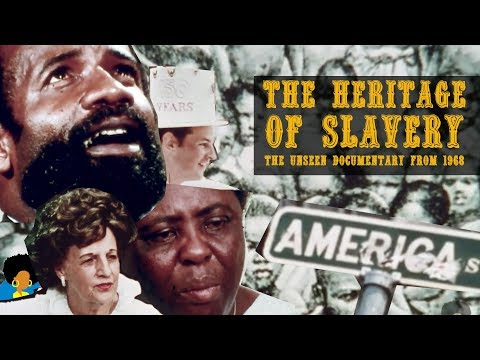The Heritage of Slavery [1968] with Fannie Lou Hamer & Lerone Bennett, Jr.