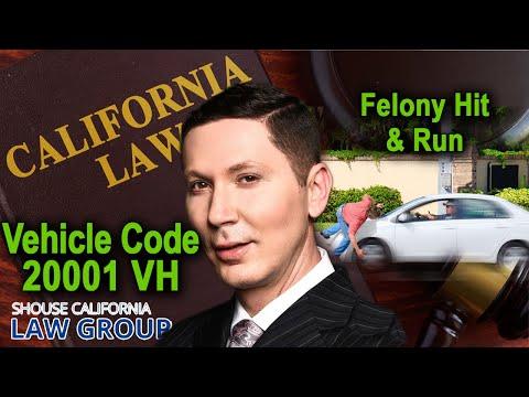 "When is ""hit & run"" a felony? (Vehicle Code 20001)"