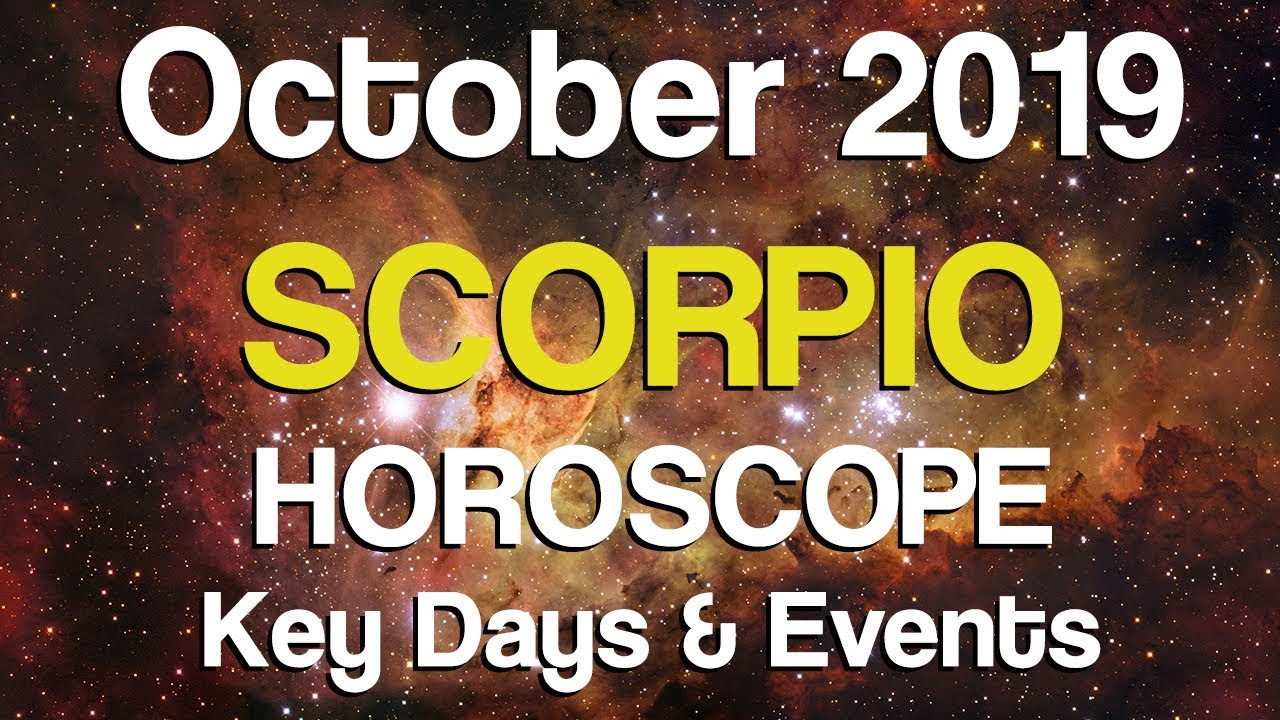 Scorpio October 2019 Horoscope