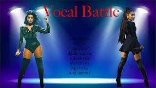 Demi Lovato -vs- Ariana Grande FULL LIVE VOCAL BATTLE! (C#3-B5-F#6-E7) *BEST EXAMPLES*
