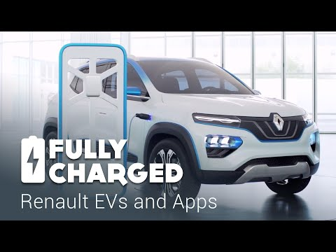 Renault EVs and Apps | Fully Charged