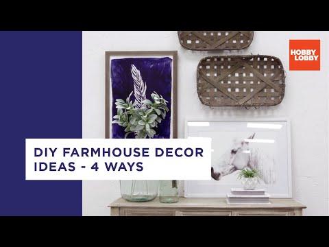 DIY Farmhouse Decor Ideas - 4 Ways | Hobby Lobby®