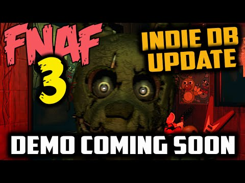 Fnaf 3 demo out this week scott s indiedb page updated for five nights
