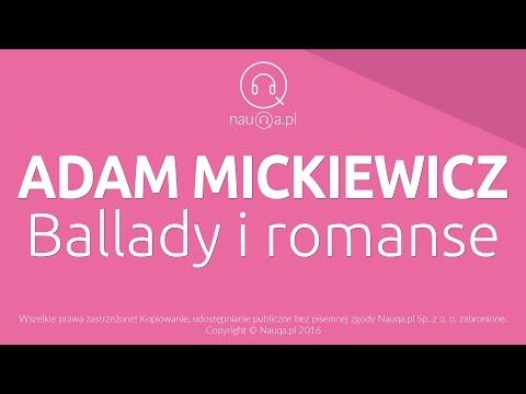 BALLADY I ROMANSE - Adam Mickiewicz - streszczenie i opracowanie - nauQa.pl