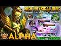 Maniac Alpha High Physical Damage Build -  Top 1 Global Alpha Tonyboy - Mobile Legends