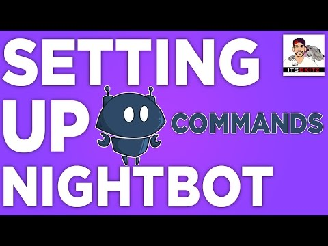 Easy Setup | NightBot w/ Twitch [COMMANDS]
