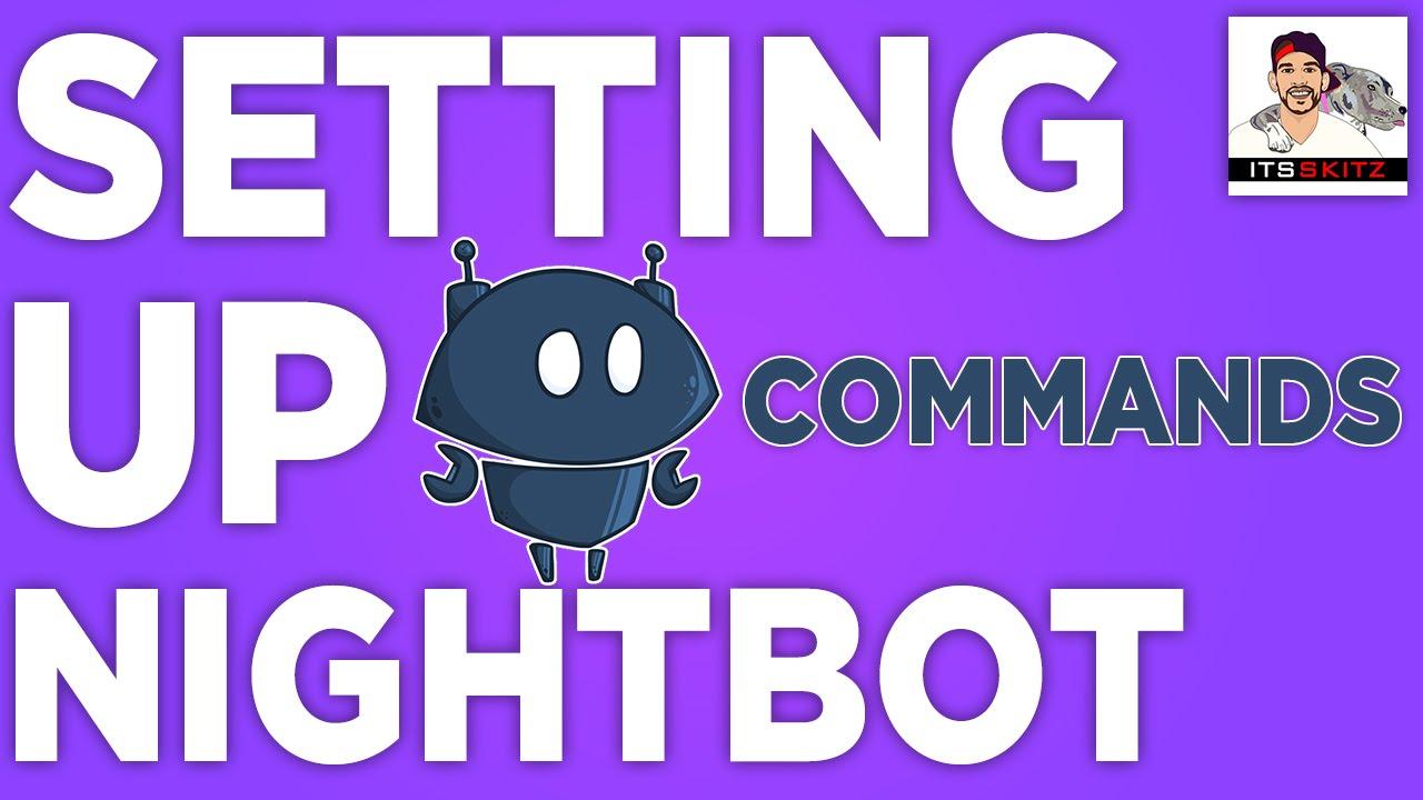 Easy Setup | NightBot w/ Twitch [COMMANDS]