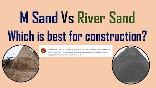 M Sand Vs River Sand || Which is best for construction? || Manufactured Sand #Part1