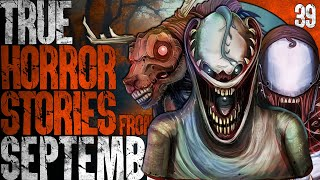 39 TRUE Scary Stories from September 2020 [FREE MP3 DOWNLOAD]
