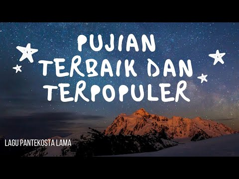 PUJIAN TERBAIK DAN TERPOPULER AWAL TAHUN 2019