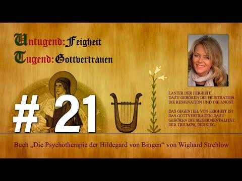 Hildegard von Bingen: Heilen mit der Kraft der Seele - Folge 21: Tugend - Gottvertrauen