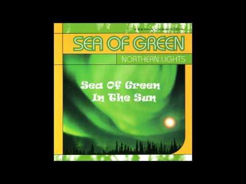 Sea of Green - In The Sun