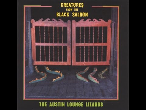 Austin Lounge Lizards - Anahuac