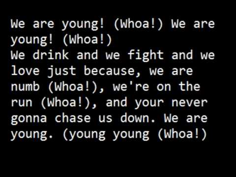 We are young  3OH!3 with lyrics on screen