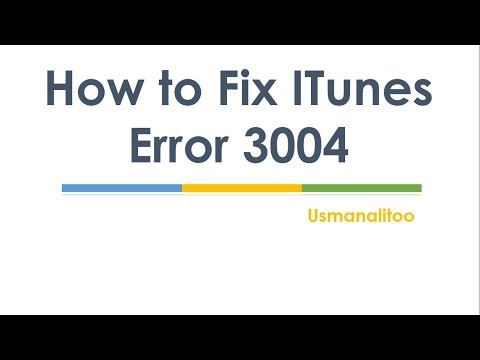How to Fix ITunes Error 3004