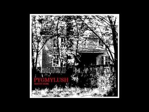 Pygmy Lush - ''Mount Hope (2008)'' [Full Album]