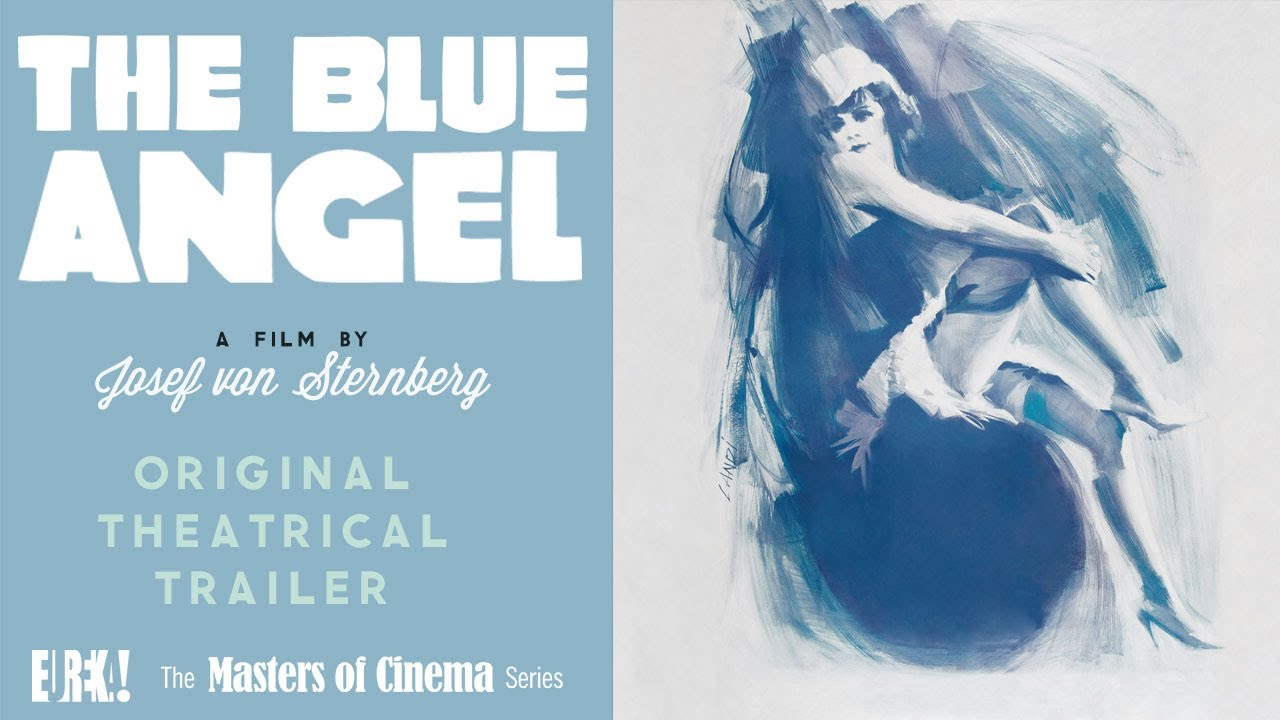 Blau Engel The Blue Angel Der Blaue Engel Original 1930s Trailer Masters Of Cinema