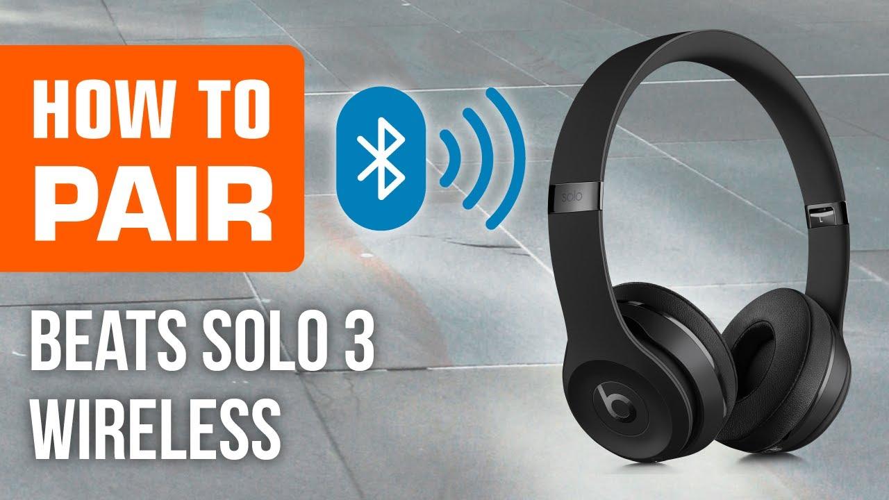 How To Pair Beats Solo 3 Wireless Headphones Youtube
