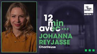 12 min avec - JOHANNA REYJASSE