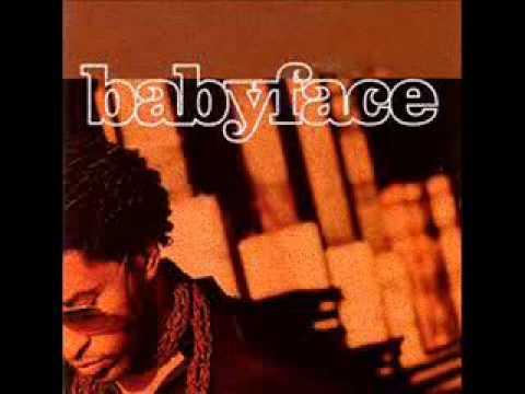 BABYFACE - If