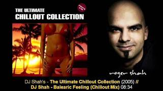 DJ Shah - Balearic Feeling (Chillout Mix) // Ultimate Chillout Collection - Track12