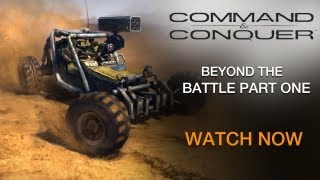 Command & Conquer | Beyond The Battle: Part 1