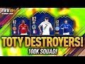 100K OVERPOWERED TOTY DESTROYERS!! FIFA 18 ULTIMATE TEAM