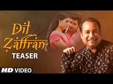 SONG TEASER : Dil  Zaffran | Rahat Fateh Ali Khan | Full Video Releasing Soon