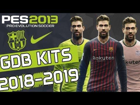 aa23a9c3cd3 PES 2013 • Barcelona New Season GDB Kits 2018/2019 - YouTube
