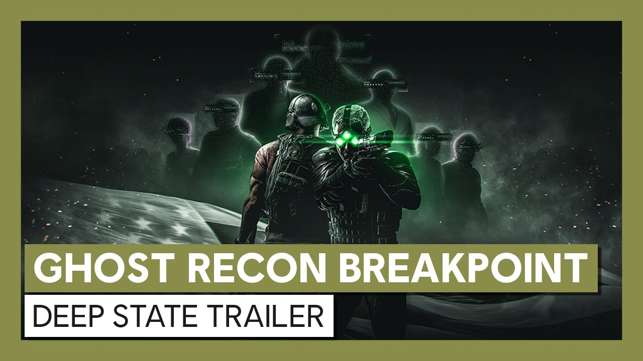Ghost Recon Breakpoint: Deep State Trailer