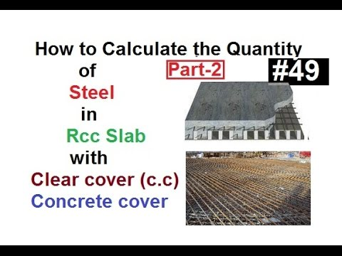 How To Calculate The Quantity Of Steel In Rcc Slab With