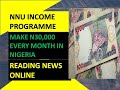 Nnu Income Program Nigeria 2019   Make N30,000 Monthly Fast