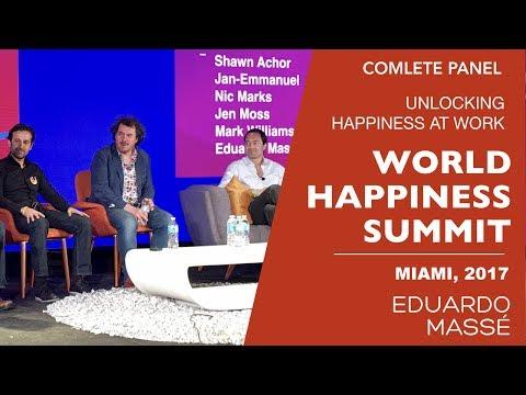UNLOCKING HAPPINESS AT WORK  - WORLD HAPPINESS SUMMIT 2017