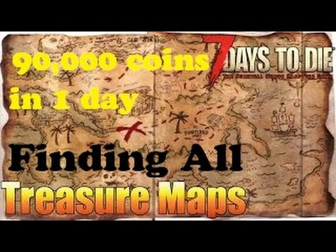 Map 7 Days To Die.7 Days To Die All The Treasure Map Quests In 1 Day Over 90 000 Coins Other Epic Loot