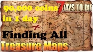 7 Days To Die: ALL The Treasure Map Quests in 1 Day Over 90,000 Coins & Other Epic Loot!